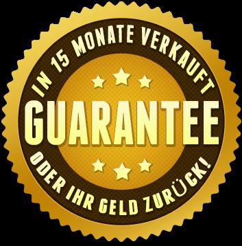 Garantiert verkauft in 15 monate oder geld zurück